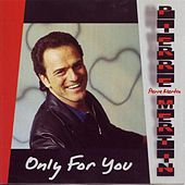 Only for You by Pierre Mertin