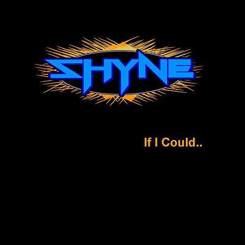 If I Could by Shyne