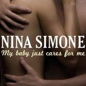 Nina Simone: My Baby Just Cares for Me von Nina Simone