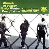 Early Works Compilation by Church of Misery