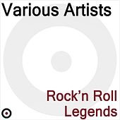 Rock'n Roll Legends by Various Artists