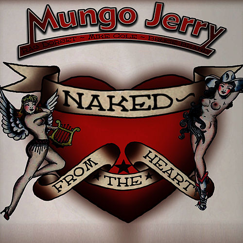 Naked from the Heart by Mungo Jerry