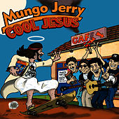 Cool Jesus by Mungo Jerry
