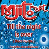 Till The Night Is Over (Disco Hustle from the Album