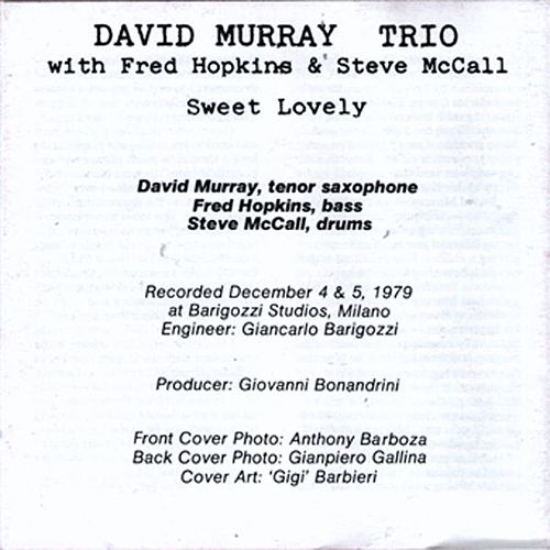 Sweet Lovely by David Murray