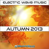 Electric Wave Music Autumn 2013 - EP by Various Artists