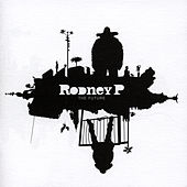 The Future by Rodney P