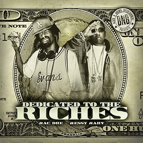 Dedicated to the Riches by Mac Dre