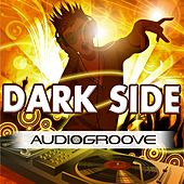 Dark Side by Audio Groove