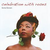 Celebration With Roses by Various Artists