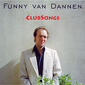 Clubsongs by Funny Van Dannen
