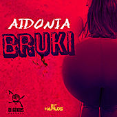 Bruki - Single by Aidonia
