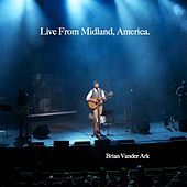 Live from Midland, America. by Brian Vander Ark
