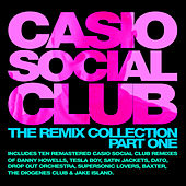 Casio Social Club - The Remix Collection Part One by Various Artists