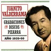 Juanito Valderrama. Grabaciones Discos Pizarra. Año 1935-50 by Various Artists
