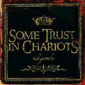 Some Trust In Chariots by Todd Ganovski