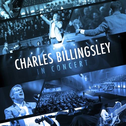 Charles Billingsley In Concert by Charles Billingsley