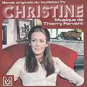 Christine (Bande originale du feuilleton TV) by Thierry Fervant