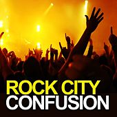Confusion by Rock City
