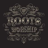 Discover Roots Worship by Vineyard Worship