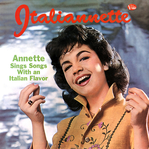 Italiannette by Annette Funicello