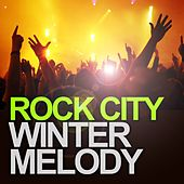 Winter Melody by Rock City