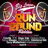 Big League Presents Run Round Riddim (Produced By Seani B