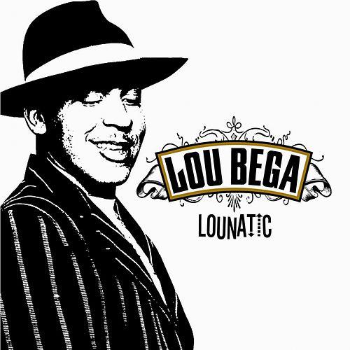 Lounatic by Lou Bega