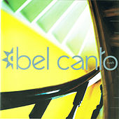 Rush by Bel Canto