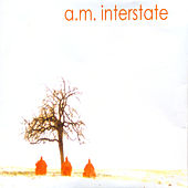 A.M. Interstate by AM Interstate