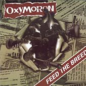 Feed The Breed by Oxymoron