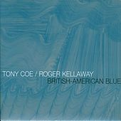 British-American Blue by Tony Coe