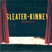 Entertain von Sleater-Kinney