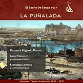 La Puñalada (El Barrio De Tango Vol. 4 - Original Tango Argentino 1936 -1937) by Various Artists