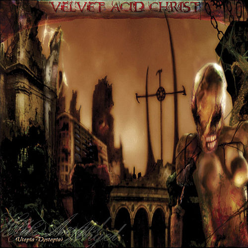 Hex Angel: Utopia/Dystopia by Velvet Acid Christ