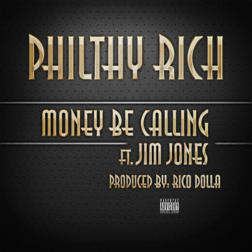Money Be Calling - Single by Philthy Rich