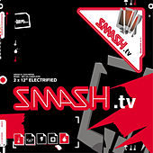 Electrified by Smash TV