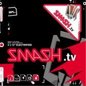Electrified by Smash TV