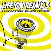 Life on Remix 03 by Various Artists