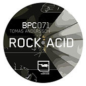 The Rock Acid EP by Tomas Andersson