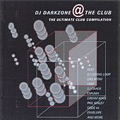 DJ Darkzone @ the club by Various Artists