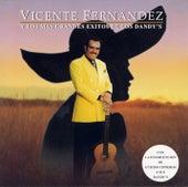Vicente Fernandez Y Los Mas Grandes Exitos De Los Dandy'S by Vicente Fernández