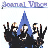 3canal Vibes by 3 Canal