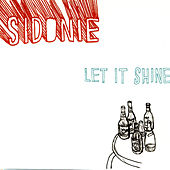 Let It Shine by Sidonie