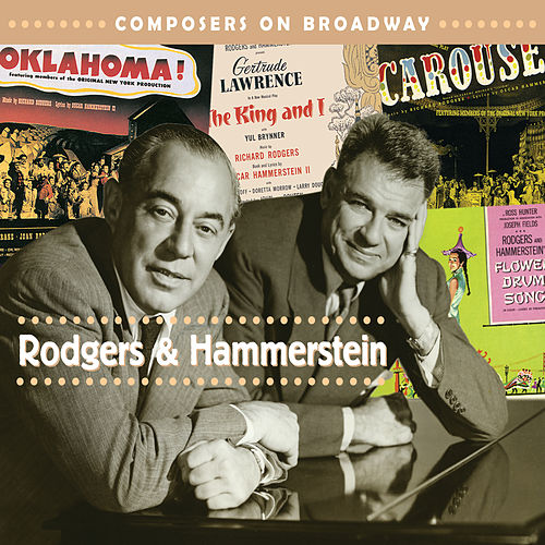 Composers On Broadway: Rodgers & Hammerstein by Various Artists