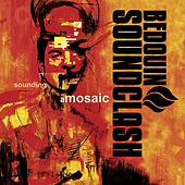 Sounding A Mosaic by Bedouin Soundclash