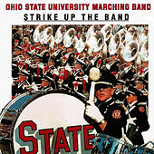 Strike Up The Band by Ohio State University Marching Band