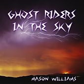Ghost Riders in the Sky by Mason Williams
