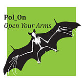 Open Your Arms by Pol_On