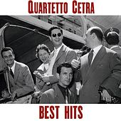Quartetto Cetra Best Hits by Quartetto Cetra